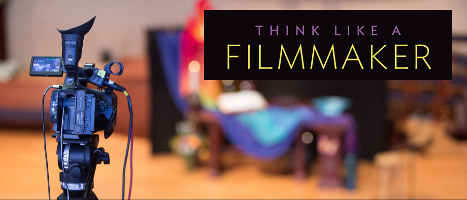 Think Like a Filmmaker blog banner
